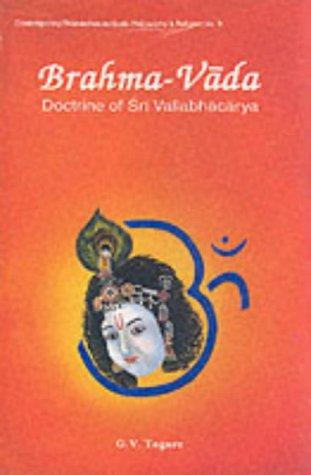 9788124601129: Brahma-Vada Doctrine of Sri Vallabhacarya