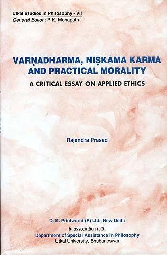 9788124601259: Varnadharma, Niskama Karma and Practical Moraltiy