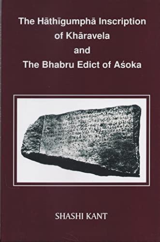 Hathigumpha Inscription of Kharavela and the Bhabru: Shashi Kant