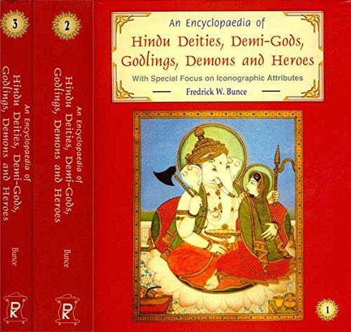 9788124601457: An Encyclopaedia of Hindu Deities, Demi-Gods, Godlings, Demons and Heroes