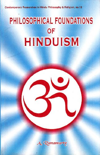 The Philosophical Foundations of Hinduism: A. Ramamurty