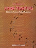 The Nature of Living Tradition: Distinctive Features: M.C. Joshi; S.C.
