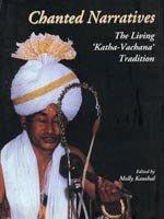 Chanted Narratives : The Living Katha Vachana: Molly Kaushal