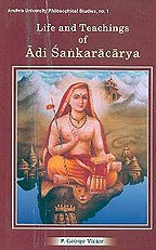 9788124601945: Life and Teachings of Adi Sankaracarya (Andhra University Philisophical Studies)