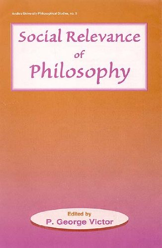 Social Relevance of Philosophy: Essays on Applied: P. George Victor