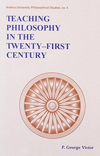 Teaching Philosophy in the Twenty First Century: P George Victor