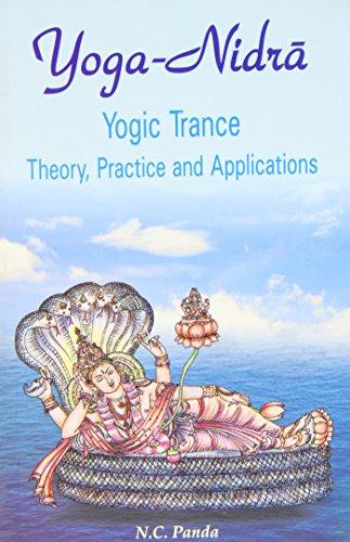 9788124602430: Yoga Nidra, Yogic Trance