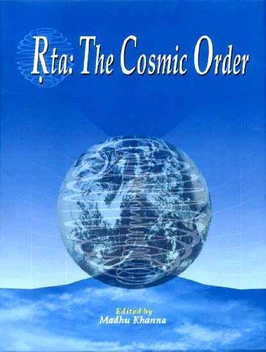 Rta: The Cosmic Order: Madhu Khanna (Ed.)
