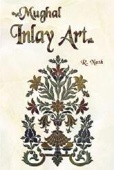 Mughal Inlay Art: R. Nath