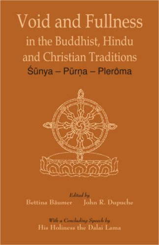 9788124603406: Void and Fullness in the Buddhist, Hindu and Christian Traditions: Sunya Purna Pleroma