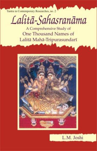 9788124603536: Lalita-Sahasranama: A Comprehensive Study of One Thousand Names of Lalita Maha-Tripurasundari (Tantra in Contemporary Researche)