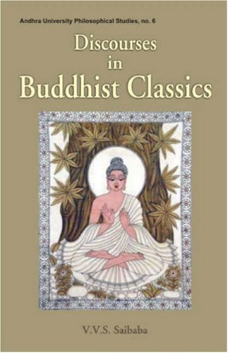 Discourses in Buddhist Classics: V.V.S. Saibaba with