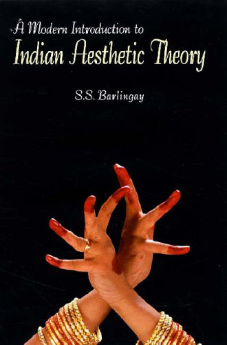 A Modern Introduction to Indian Aesthetic Theory: S.S. Barlingay; Foreword