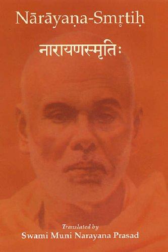 NarayanasmrtihL Composed By Swami Atmananda as Guided By Narayana Guru: Swami Muni Narayana Prasad