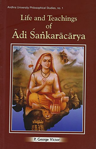 9788124604076: Life and Teachings of Adi Sankaracarya (Andhra University Philisophical Studies)