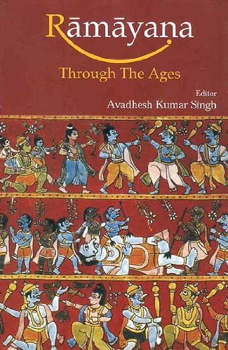 Ramayana through the Ages: Avadhesh Kumar Singh