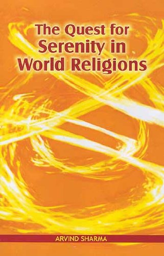 Quest for Serenity in World Religions: Arvind Sharma