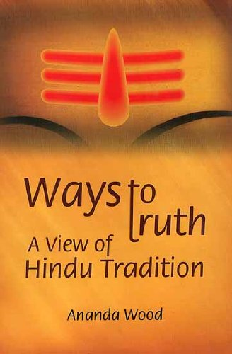 Ways to Truth — A View of Hindu Tradition