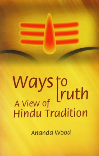 Ways to Truth ? A View of Hindu Tradition