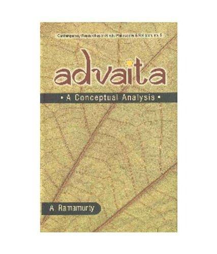 Advaita: A Conceptual Analysis: A. Ramamurty