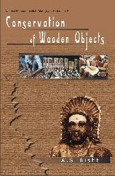 9788124604489: Conservation of Wooden Objects