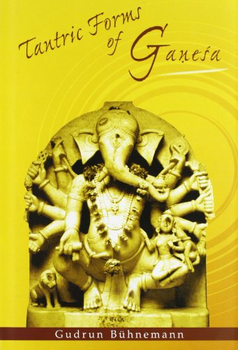 9788124604533: Tantric Forms of Ganesa