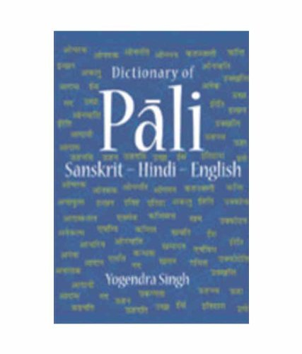 Dictionary of Pali-Sanskrit-Hindi-English: Yogendra Singh
