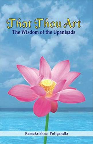 Stock image for That Thou Art: The Wisdom of the Upanisads for sale by Discover Books