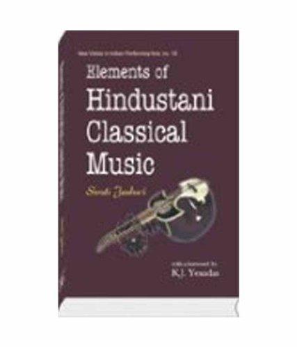 Elements of Hindustani Classical Music, (New Vistas: K.J. Yesudas,Shruti Jauhari