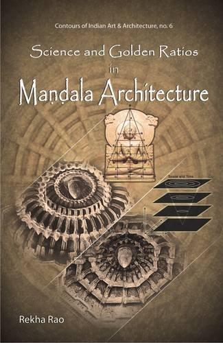 Science and Golden Ratios in Mandala Architecture: Rekha Rao