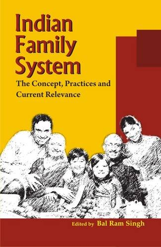 9788124605936: Indian Family System: The Concept, Practices and Current Relevance