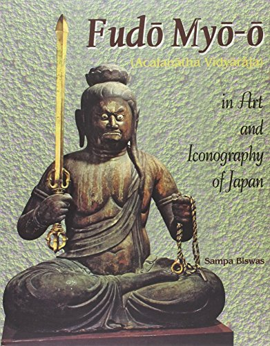 Fudo Myo-o (Acalanatha Vidyaraja) in Art and Iconography of Japan