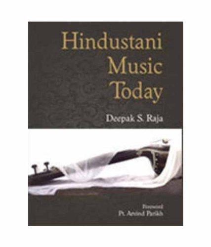 Hindustani Music Today: Deepak S. Raja