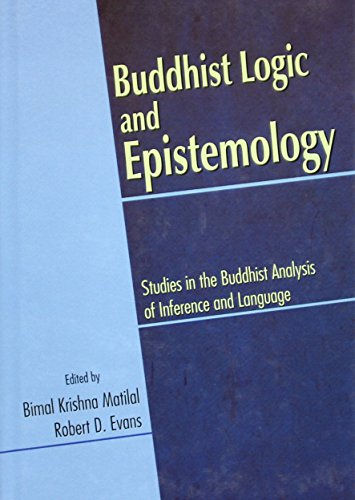 9788124606384: Buddhist Logic and Epistemology: Studies in the Buddhist Analysis of Inference and Language