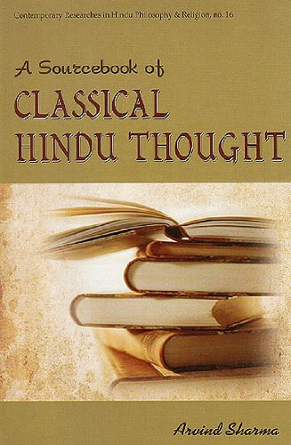 A Sourcebook of Classical Hindu Thought: Arvind Sharma