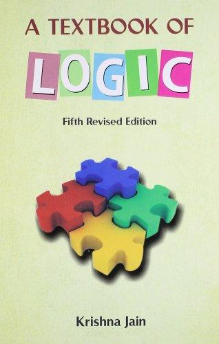A Text Book of Logic: Krishna Jain