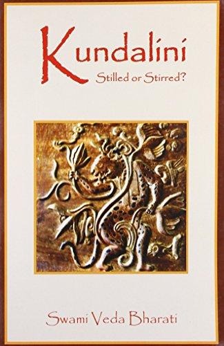 9788124606674: Kundalini Stilled or Stirred?