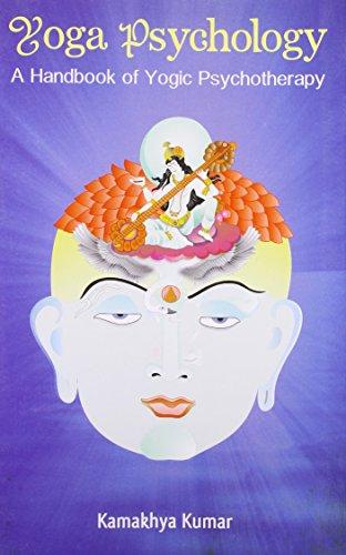 9788124607121: Yoga Psychology: A Handbook of Yogic Psychotherapy