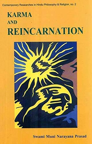 Karma and Reincarnation: The Vedantic Perspective: Swami Muni Narayana Prasad