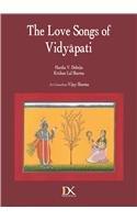 The Love Songs of Vidyapati: Harsha V. Dehejia