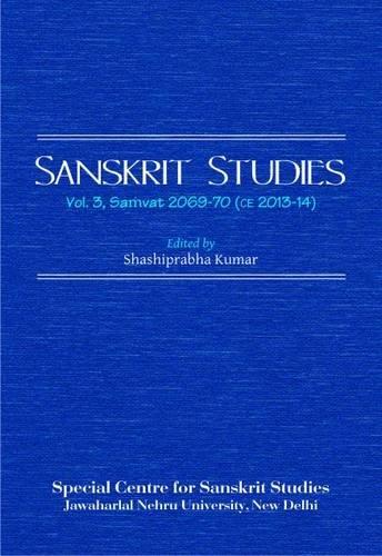 Sanskrit Studies   Vol. 3, Samvat 2069-70: Shashi Prabha Kumar