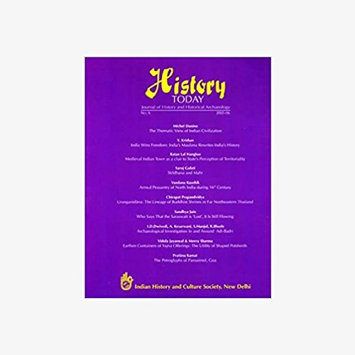 History Today (Vol. 6: 2005) - Journal: Vandana Kaushik