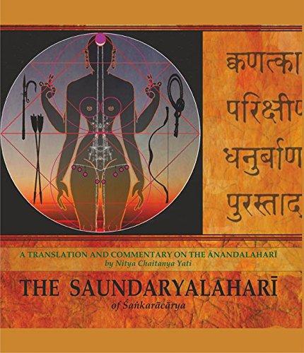 The Saundaryalahari of Sankaracarya: A Translation and Commentary on the Anandalahari: Guru Nitya ...
