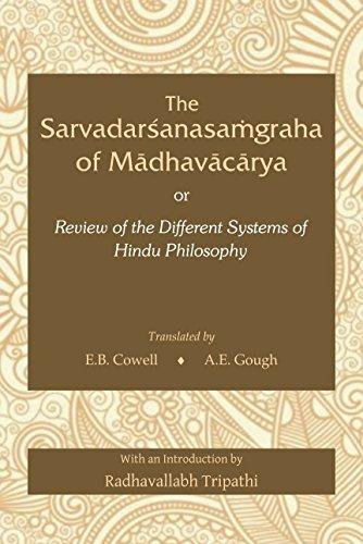 The Sarvadarshanasamgraha of Madhavacharya: Cowell, E.B.; Gough,