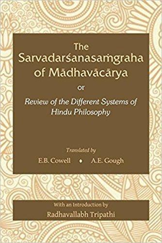 9788124608449: The Sarvadarshanasamgraha of Madhavacharya