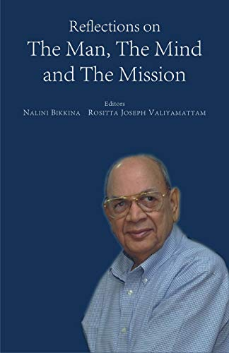 Reflections on The Man, The Mind and: Edited by Nalini