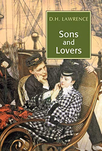Sons and Lovers: D.H. Lawrence