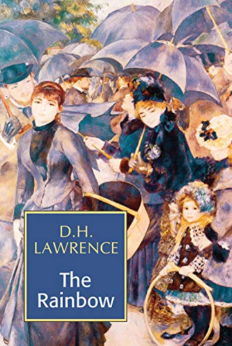 The Rainbow: D.H. Lawrence