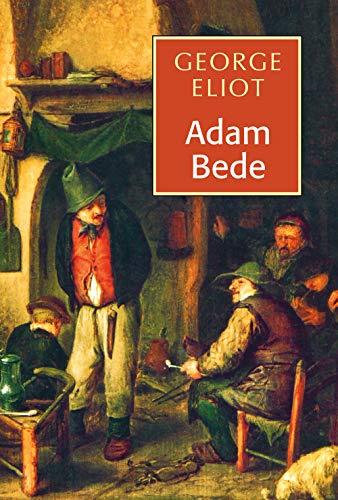 Adam Bede by George Eliot: Pea...