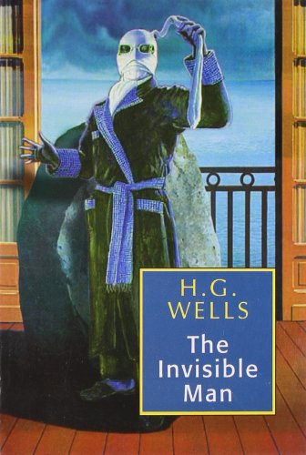 The Invisible Man: H.G. Wells